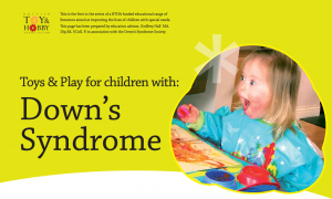 Toys and Play for Children with Down's Syndrome