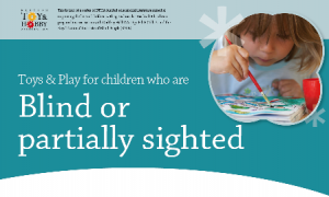Toys and Play for Children who are Blind or Partially Sighted
