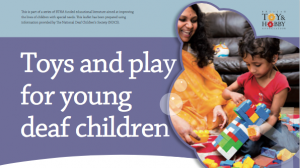 Toys and play for young deaf children