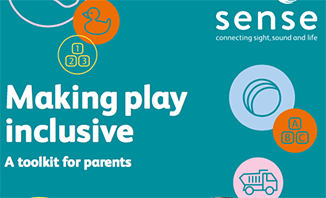 Making play inclusive- a toolkit for adults, from SENSE